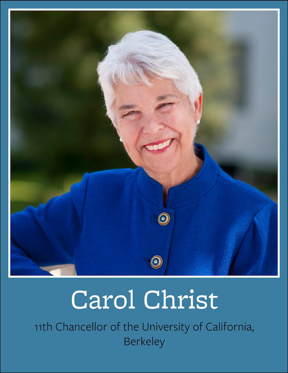 Carol Christ, 11th Chancellor of the University of California, Berkeley