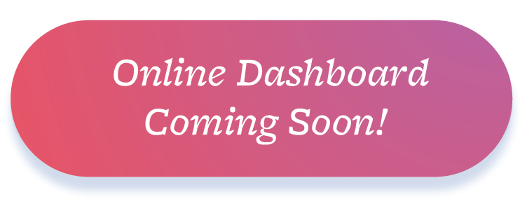 Online Dashboard Coming Soon
