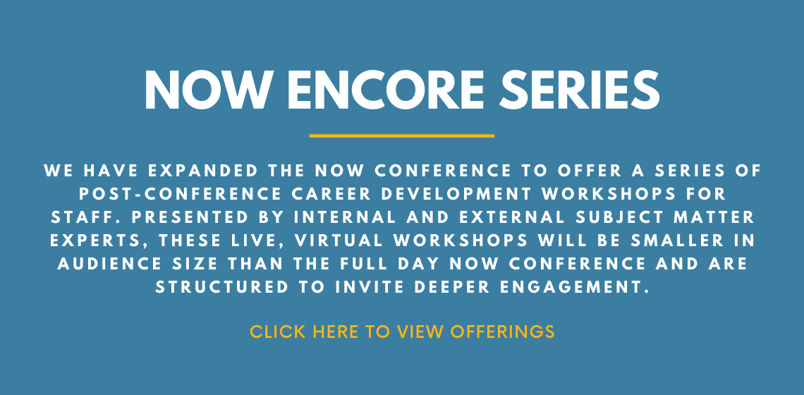 NOW Encore Series: Click here for sessions